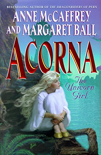 9780061057892: Acorna: The Unicorn Girl (Acorna series)