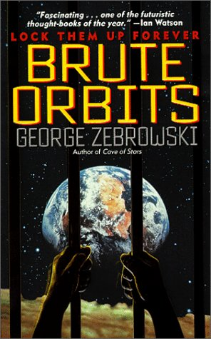 9780061058073: Brute Orbits