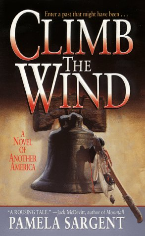 9780061058080: Climb the Wind: A Novel of Another America