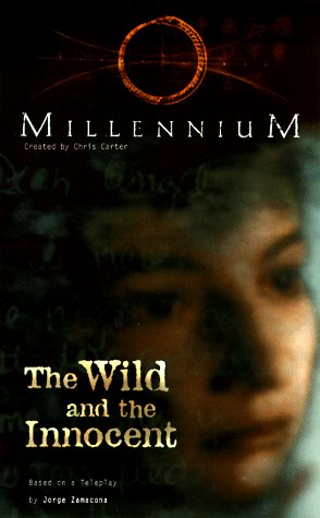 9780061058172: The Wild and the Innocent (Millennium No 4)