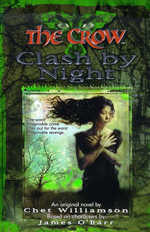 9780061058264: The Crow: Clash by Night (The Crow, No 3)
