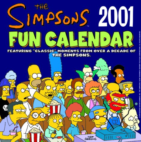 9780061058653: The Simpsons Fun 2001 Calendar: Featuring Classic TV Moments from over a Decade of the Simpsons