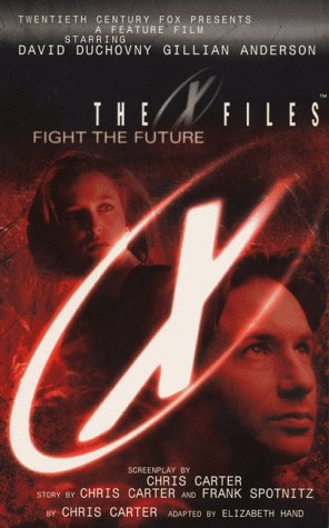 9780061059346: The X-Files: Fight the Future Film Novel Adapted for Young Readers: Adapted for Young Readers (The X-Files)