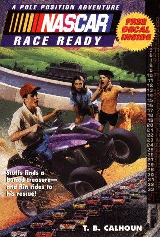 9780061059599: NASCAR #03 Race Ready: Pole Position Adventues #3 (NASCAR Pole Position Adventures)