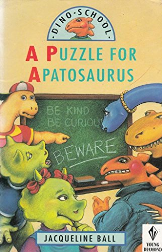 9780061060021: A Puzzle for Apatosaurus (Dino School)