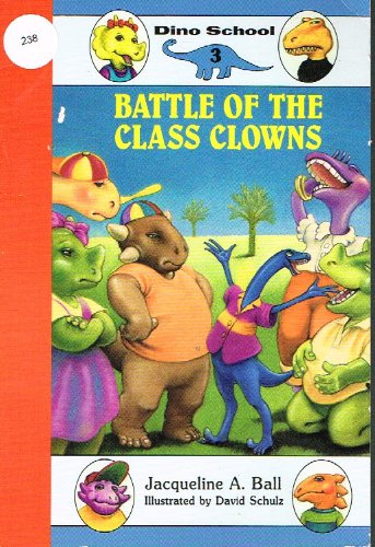 9780061060076: Battle of the Class Clown (Dino School)