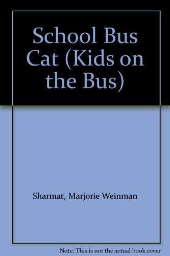 9780061060243: School Bus Cat (Kids on the Bus)