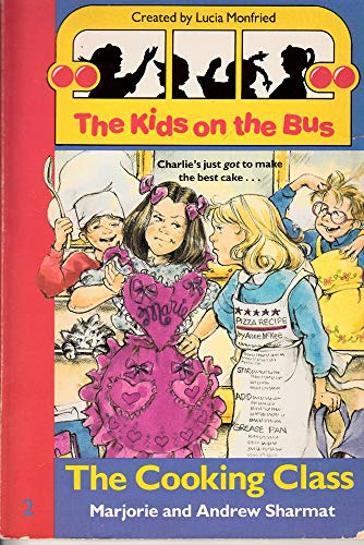 9780061060267: The Cooking Class (Kids on the Bus)