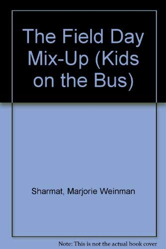 9780061060298: The Field Day Mix-Up (Kids on the Bus)