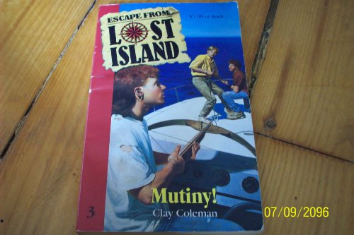 9780061060397: Mutiny! (Escape from Lost Island)