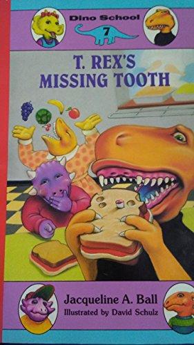 9780061060557: T. Rex's Missing Tooth (Dino School)