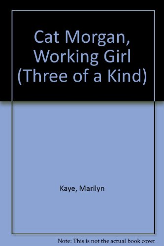 9780061060595: Cat Morgan, Working Girl (Three of a Kind)