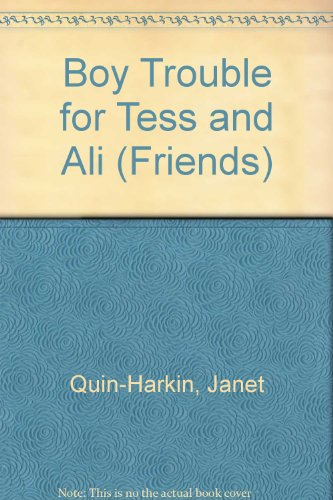 9780061060656: Boy Trouble for Tess and Ali (Friends)