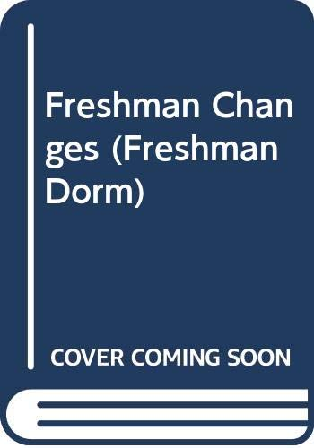 9780061060786: Freshman Changes (Freshman Dorm)