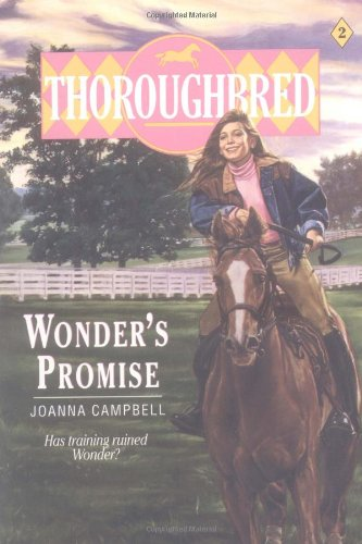 9780061060854: Wonder's Promise (Thoroughbred Series #2)