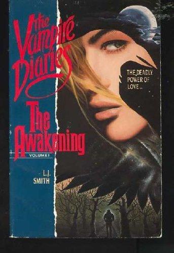 9780061060977: The Awakening: 001 (Vampire Diaries)