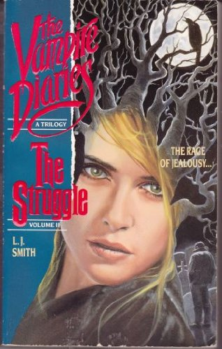 9780061060984: The Struggle (The Vampire Diaries : a Trilogy, Vol II)