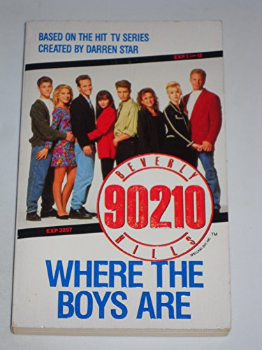 9780061061455: Beverly Hills 90210: Where the Boys Are