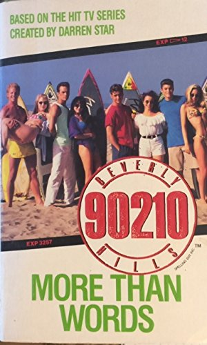 9780061061462: More Than Words (BEVERLY HILLS, 90210)
