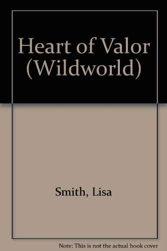 9780061061738: Heart of Valor (Wildworld)