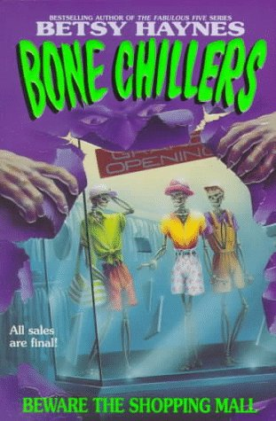9780061061769: Beware the Shopping Mall (BC 1) (Bone Chillers)