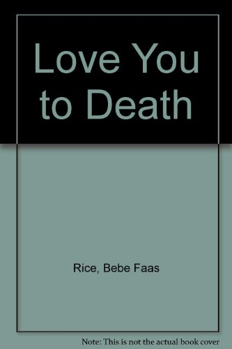 9780061061844: Love You to Death