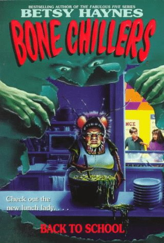 9780061061868: Back to School (Bone Chillers)