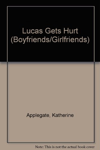 9780061061943: Lucas Gets Hurt (Making Out)