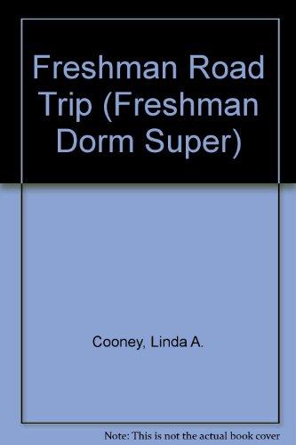 9780061061981: Freshman Road Trip (Freshman Dorm series)