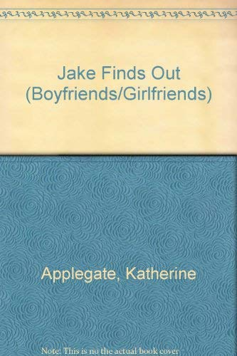 Jake Finds Out - #2 Boyfriends Girlfriends
