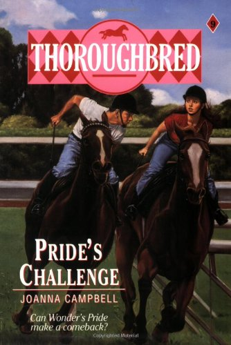 Pride's Challenge (Thoroughbred Series #9) (0061062073) by Campbell, Joanna