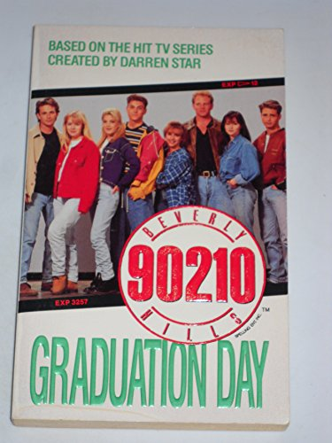 9780061062087: Graduation Day (Beverly Hills, 90210)