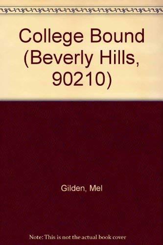 9780061062162: College Bound (Beverly Hills, 90210)