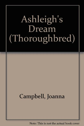 9780061062223: Ashleigh's Dream (Thoroughbred)