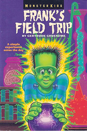 9780061062377: Frank's Field Trip (Monsterkids)