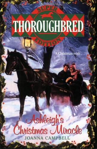 9780061062490: Ashleigh's Christmas Miracle (Thoroughbred)