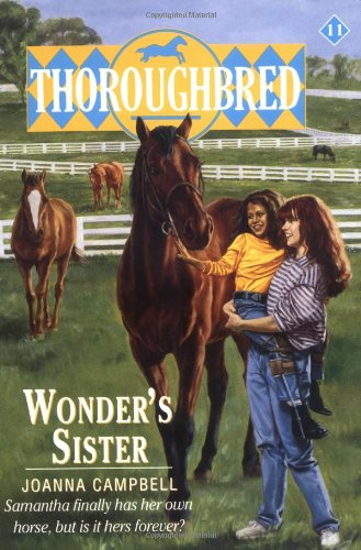 Wonder's Sister (Thoroughbred Series #11): Campbell, Joanna