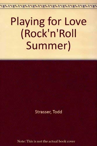 9780061062568: Playing for Love (Rock 'n' Roll Summer, No 2)