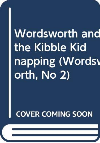 9780061062582: Wordsworth and the Kibble Kidnapping (Wordsworth, No 2)