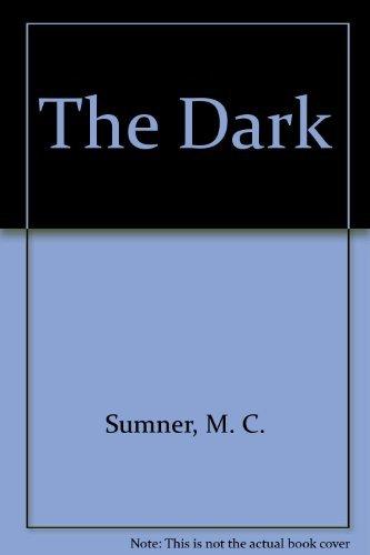9780061062759: The Dark
