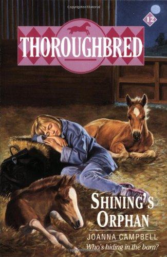 9780061062810: Shining's Orphan (Thoroughbred Series #12)
