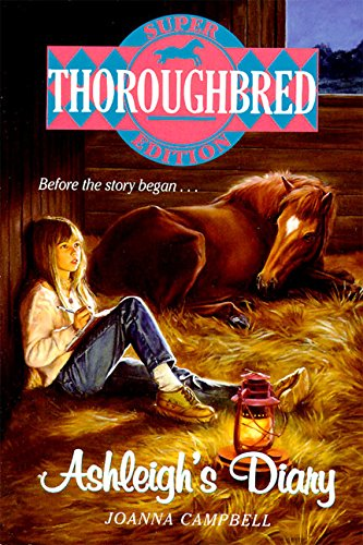 9780061062926: Ashleigh's Diary (Thoroughbred Super Edition)