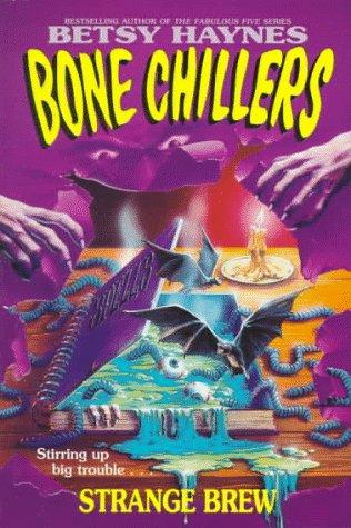 9780061062995: Strange Brew (Bone Chillers)
