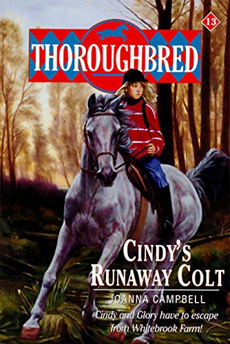 9780061063039: Cindy's Runaway Colt (Thoroughbred Series #13)