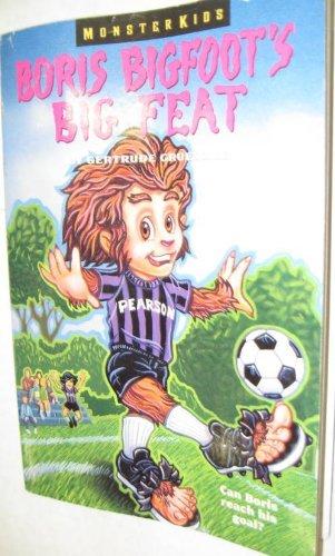 9780061063091: Boris Bigfoot's Big Feat (Monsterkids)