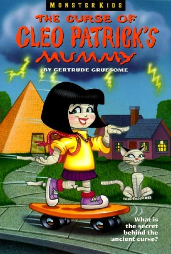 9780061063107: The Curse of Cleo Patrick's Mummy (Monsterkids)