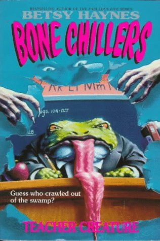 9780061063145: Teacher Creature (Bone Chillers, No.6)