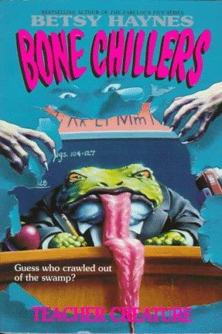 9780061063145: Teacher Creature (Bone Chillers, No.6)