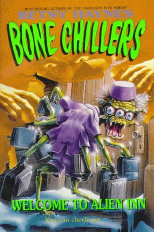 9780061063206: Welcome to Alien Inn (Bone Chillers)