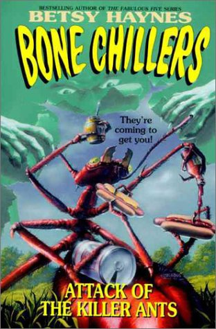9780061063213: Attack of the Killer Ants (BC 9) (Bone Chillers)